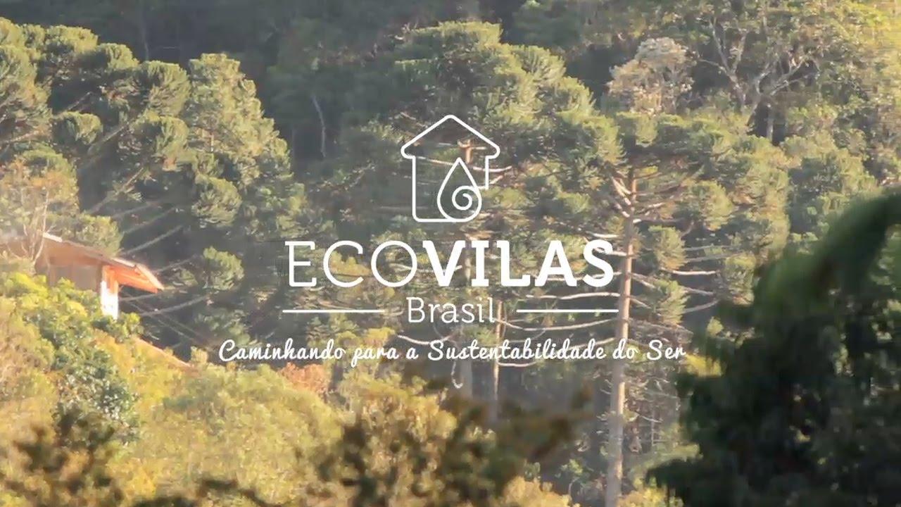 Ecovilas Brasil – Caminhando p/ a Sustentabilidade do Ser